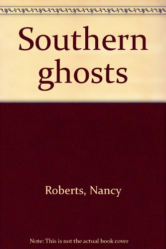 9780385128131: Southern ghosts