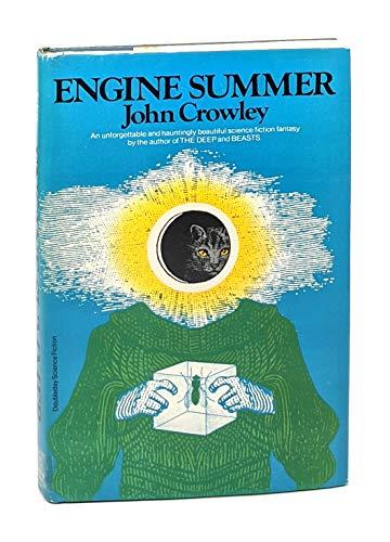 ENGINE SUMMER: Crowley, John.