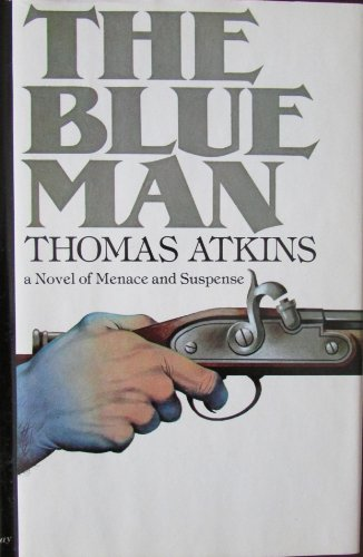 The Blue Man (Inscribed By Author To William Goyen)