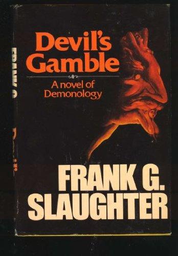 9780385128513: Devil's gamble: A novel of demonology