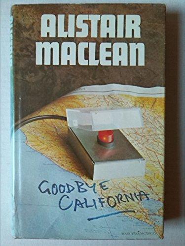 9780385128537: Goodbye California