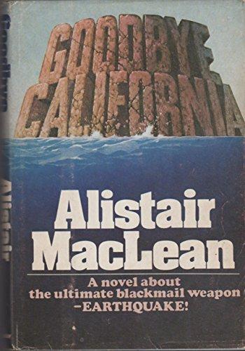 Goodbye California: MacLean, Alistair