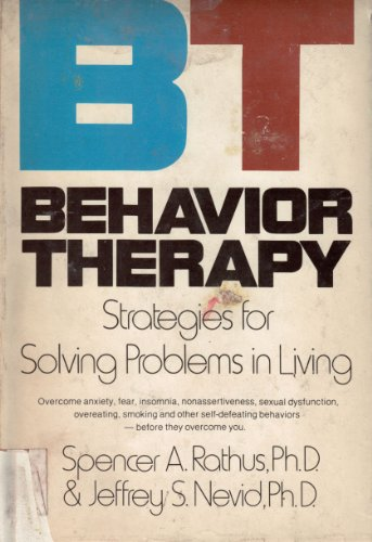 9780385128629: BT, behavior therapy: Strategies for solving problems in living
