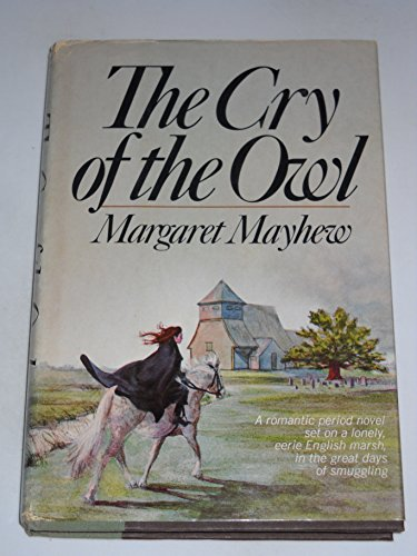 The cry of the owl: Mayhew, Margaret