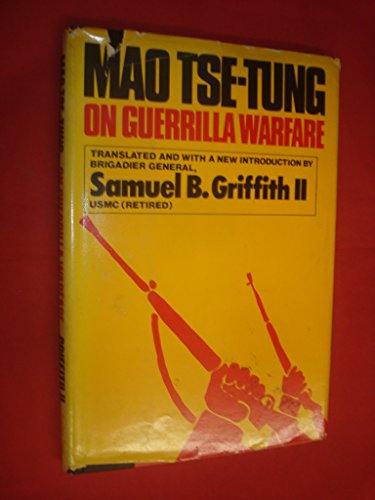 On guerrilla warfare: Mao, Zedong