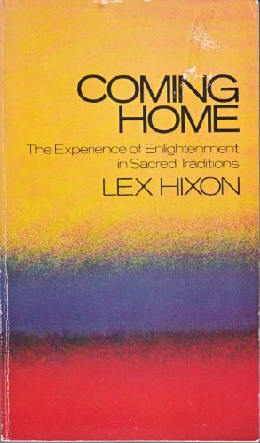 9780385129077: Coming home: The experience of enlightenment in sacred traditions