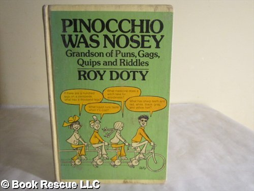 9780385129190: Pinocchio was nosey: Grandson of puns, gags, quips and riddles