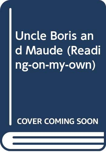 9780385129466: Uncle Boris and Maude (Reading-on-my-own)