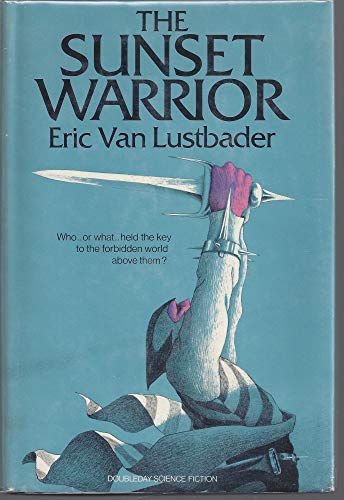 Sunset Warrior: Lustbader, Eric