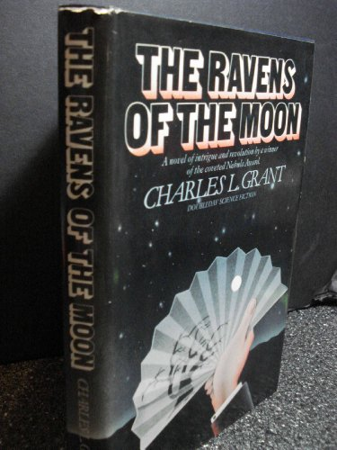 The Ravens of the Moon: Grant, Charles L.