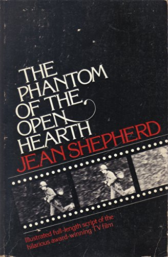 9780385129763: The Phantom of the Open Hearth: A film for television co-ordinated by Leigh Brown