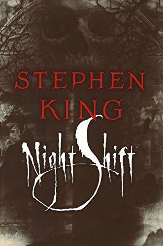 Night Shift: King, Stephen