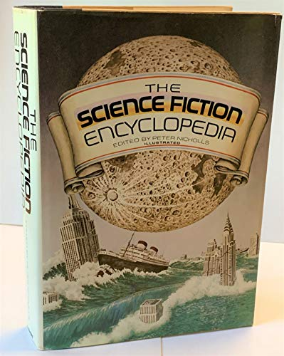 The Science Fiction Encyclopedia: Nicholls, Peter, ed.
