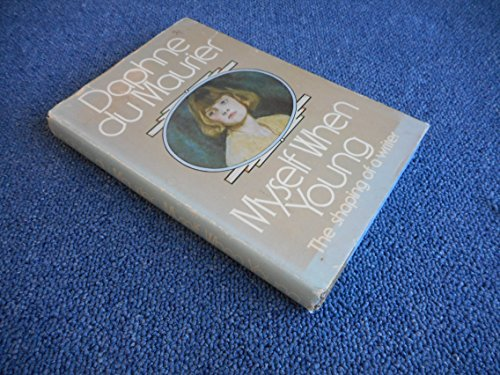 9780385130165: Myself When Young: The Shaping of a Writer