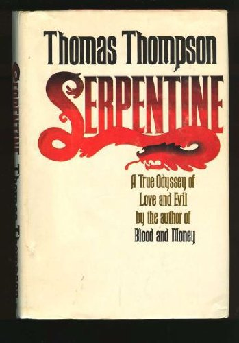 Serpentine: Thomas Thompson