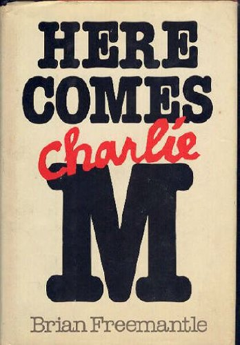 9780385130226: Here comes Charlie M
