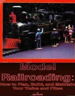 9780385130349: Model Railroading: How to Plan, Build, and Maintain Your Trains and Pikes