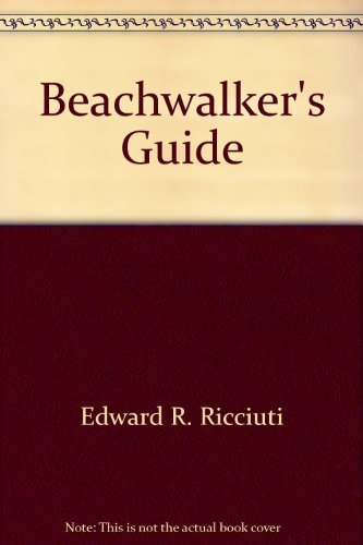 9780385130516: The beachwalker's guide: The seashore from Maine to Florida