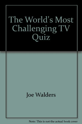 The worlds most challenging TV quiz (A Dolphin book)