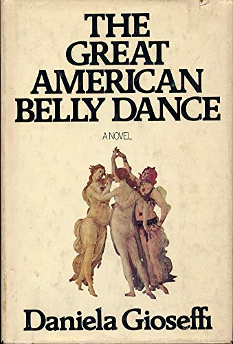 9780385130608: The Great American Belly Dance [Hardcover] by