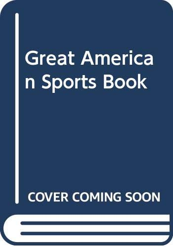 9780385130929: Great American Sports Book