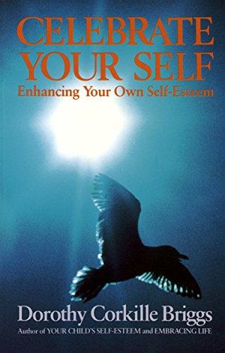 9780385131056: Celebrate Your Self: Enhancing You Self-Esteem