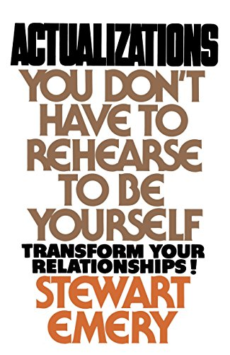 9780385131223: Actualizations: You Don't Have to Rehearse to Be Yourself