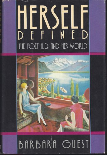 9780385131292: Herself Defined: The Poet H.D. and Her World