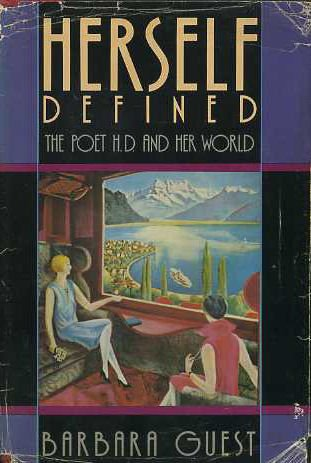 Herself Defined: The Poet H.D. and Her World
