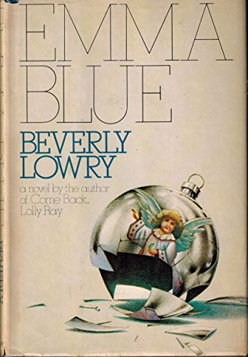 Emma Blue (SIGNED Plus SIGNED LETTER): Lowry, Beverly