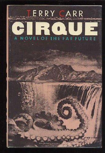 9780385131407: Cirque