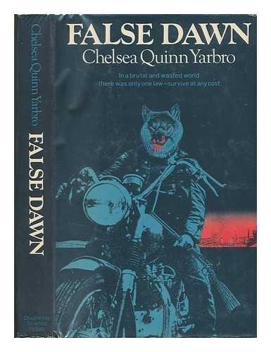 False dawn: Yarbro, Chelsea Quinn
