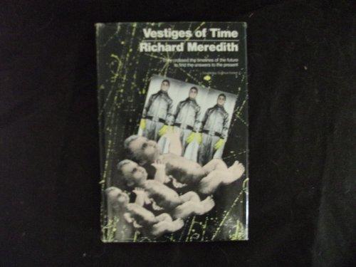 9780385131742: Vestiges of Time