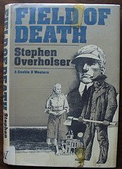 Field of Death: Stephen Overholser