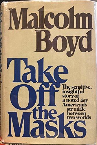 Take off the masks: Malcolm Boyd