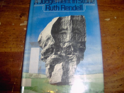 A Judgement in Stone ***SIGNED***: Ruth Rendell