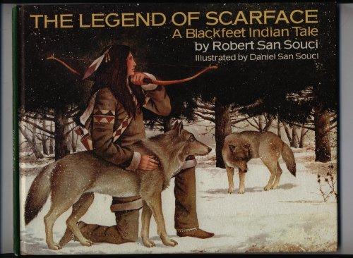 9780385132473: The Legend of Scarface: A Blackfeet Indian Tale