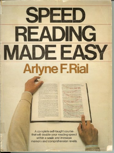 Speed Reading Made Easy: Rial, Arlyne F.