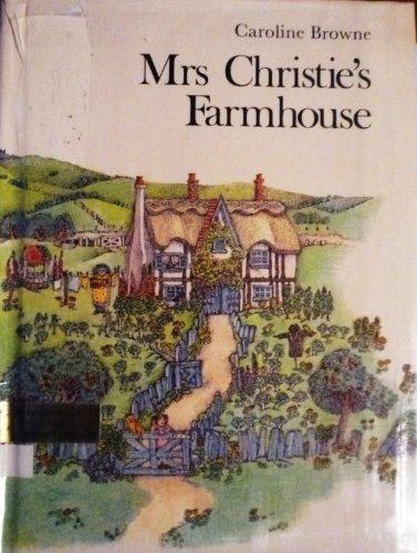 Mrs. Christie's Farmhouse: Browne, Caroline