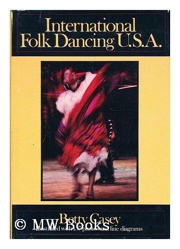 International Folk Dancing U. S. A.: Casey, Betty