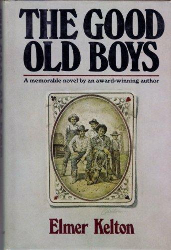 9780385133159: The Good Old Boys