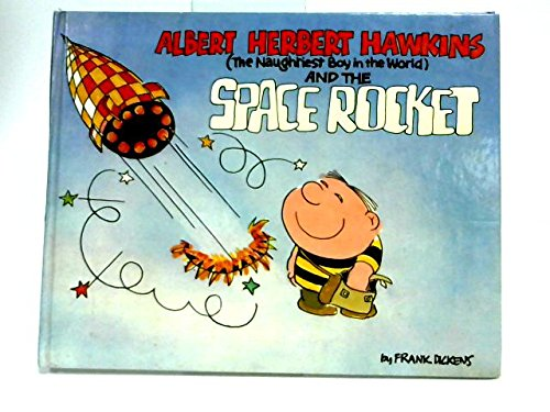 9780385133272: Albert Herbert Hawkins, the naughtiest boy in the world, and the space rocket (Benn book collection)