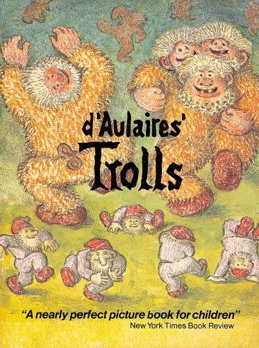 D'Aulaire's Trolls (Zephyr Books) Ingrid and Edgar Parin d`Aulaire