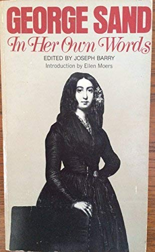 George Sand-in Her Own Words: Sand, George
