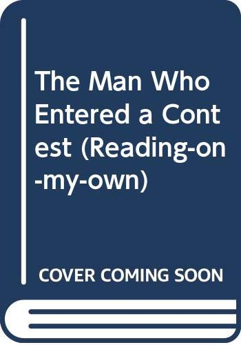 The Man Who Entered a Contest (Reading-on-My-Own) (0385133510) by Phyllis Krasilovsky; Yuri Salzman
