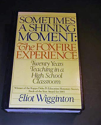 9780385133593: Sometimes a Shining Moment: The Foxfire Experience