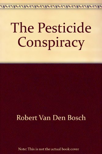 9780385133845: The Pesticide Conspiracy