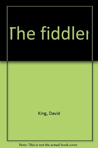 The fiddler: King, David