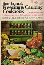 Farm Journal's Freezing and Canning Cookbook: Nell B. Nichols;