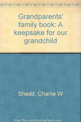 9780385134699: Grandparents' family book: A keepsake for our grandchild